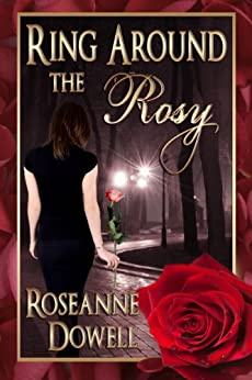 Ring Around The Rosy by [Dowell, Roseanne]