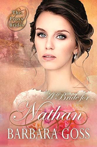A Bride for Nathan (The Proxy Brides Book 3)