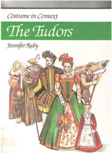 Great Britain National Costume (Costume in Context: The Tudors (Costume in Context Series))