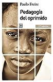 Pedagogía del oprimido: 1047 (Siglo XXI de España General)
