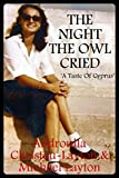 The Night The Owl Cried: A Taste of Cyprus