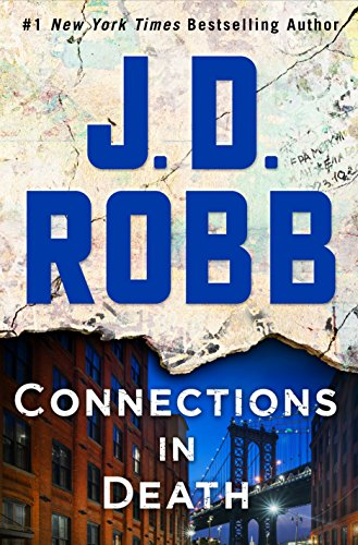 Pdf Thriller Connections in Death: An Eve Dallas Novel (In Death, Book 48)