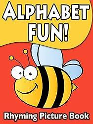 Alphabet Fun Children's Rhyming Picture Book (Children's Fun Reading 1)