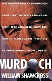 Murdoch, William Shawcross, 0671673270