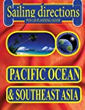 Sailing Directions 120 Planning Guide Pacific Ocean and Southeast Asia, Nga, 1463675402