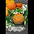 Orange Blossom Cafe: Christian Contemporary Romance novella (American State Flower)
