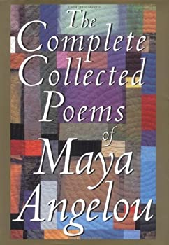 The Complete Collected Poems of Maya Angelou 067942895X Book Cover