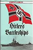 Hitler's Battleships, Edwyn Gray, 155750363X