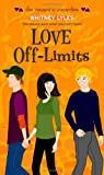 Love Off-Limits, Whitney Lyles, 141697508X