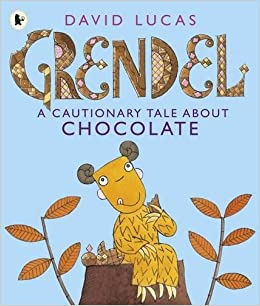 Image result for grendel a cautionary tale about chocolate
