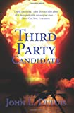Third Party Canididate, John L. Dupuis, 0615228259