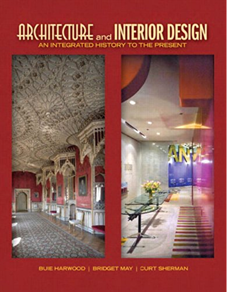 Architecture And Interior Design An Integrated History To The Present 2 Downloads Fashion Series Kindle Edition By Harwood Buie May Bridget Sherman Curt Arts Photography Kindle Ebooks Amazon Com
