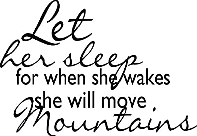 """Let Her Sleep For When She Wakes She Will Move Mountains Picture Art Quote -COLOR=BLACK -SIZE=17""""x23"""" - Inspirational Design - Discounted Sale Sticker - Vinyl Wall Decal"""