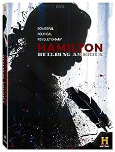 Hamilton: Building America [DVD]