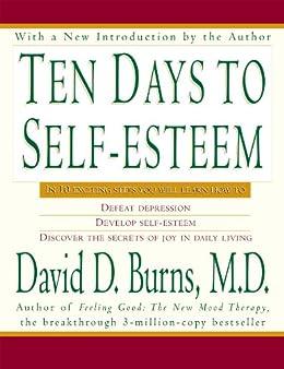 Amazon ten days to self esteem ebook david d burns md ten days to self esteem by burns md david d fandeluxe Images