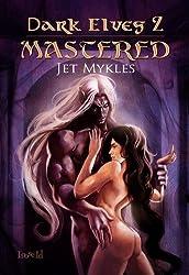 Mastered [Dark Elves 2]