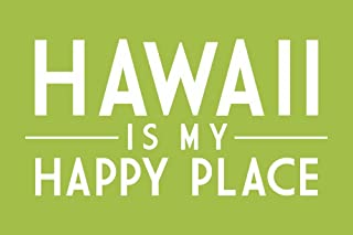 product image for Hawaii is My Happy Place - Simply Said (9x12 Art Print, Wall Decor Travel Poster)