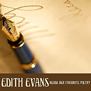 Edith Evans Reads Her Favourite Poetry Audiobook