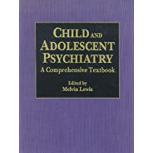 Child and Adolescent Psychiatry: A Comprehensive Textbook