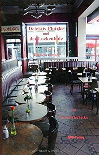 Download Detektiv Plotzke und der Lockenlude. pdf epub