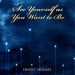 See Yourself as You Want to Be Audiobook