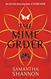 By Samantha Shannon The Mime Order (The Bone Season) [Hardcover]