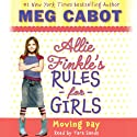 Moving Day: Allie Finkle's Rules for Girls, Book 1 Audiobook by Meg Cabot Narrated by Tara Sands