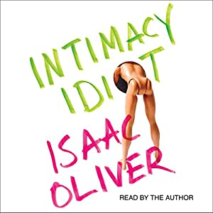 Intimacy Idiot Audiobook