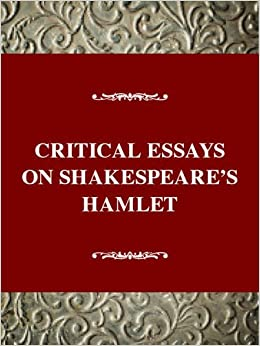 critical essays on shakespeare s hamlet david s kastan  critical essays on shakespeare s hamlet david s kastan 9780783800011 com books