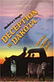 Deception in Dakota, Dennis Wayne Ziniel, 0595360416