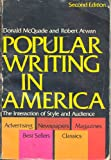 Popular Writing in America, Donald A. McQuade and Robert Atwan, 0195026934