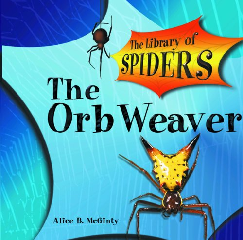 The Orb Weaver (The Library of Spiders) pdf