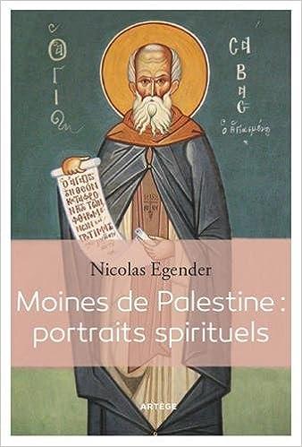 Livres Moines de Palestine : portraits spirituels pdf
