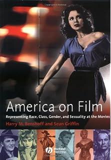 Amazon com: America on Film: Representing Race, Class