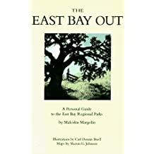 East Bay Out: A Personal Guide to the East Bay Regional Parks
