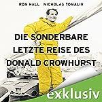 Die sonderbare letzte Reise des Donald Crowhurst | Ron Hall,Nicholas Tomalin