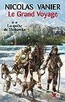 Le grand voyage, Tome 2 : la quête de Mohawks par Vanier