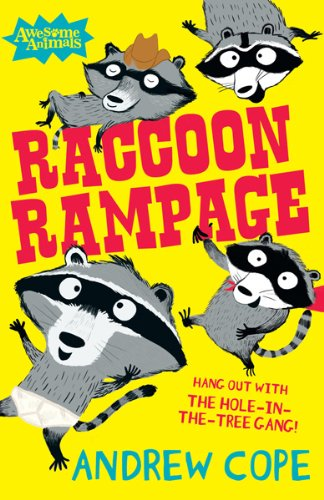 Raccoon Rampage (Awesome Animals) by [Cope, Andrew]