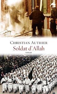 Soldat d'Allah, Authier, Christian
