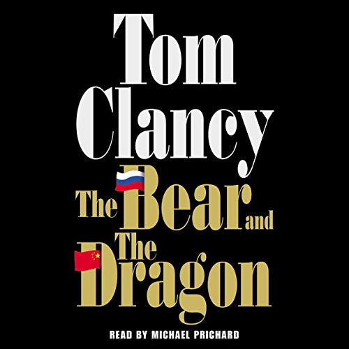 The Bear and the Dragon Audiobook [Free Download by Trial] thumbnail