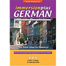 Immersionplus German Complete Set: 3 CD's, 2 Listening Guides. The Final Step to Fluency!