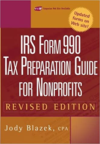Irs Form 990 Tax Preparation Guide For Nonprofits Jody Blazek