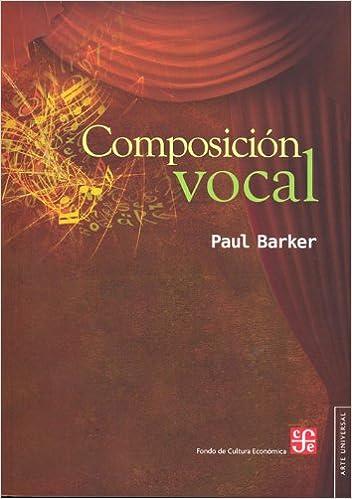 composicion vocal arte universal spanish edition
