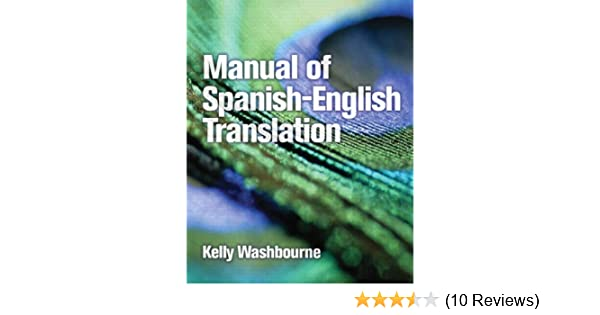 Amazon com: Manual of Spanish-English Translation