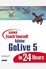 Sams Teach Yourself Adobe(R) GoLive(R) 5 in 24 Hours Paperback