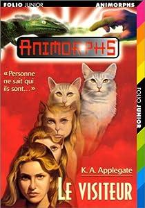 Animorphs, tome 2 : Le visiteur par Applegate