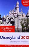 img - for The Unofficial Guide to Disneyland 2013 (Unofficial Guides) by Bob Sehlinger (2012-09-19) book / textbook / text book