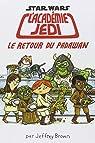 L'académie Jedi, tome 2 : Le retour du Padawan par Brown