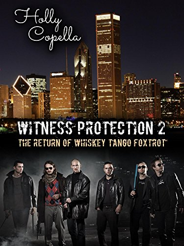 Witness Protection 2: The Return of Whiskey Tango Foxtrot (Female Mob Boss)