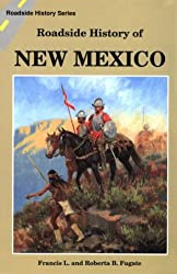 Roadside History of New Mexico (Roadside History Series)